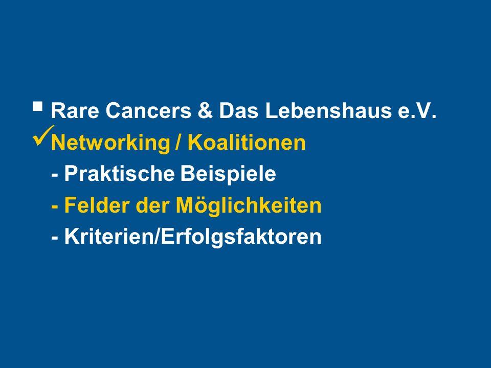 Hier steht Ihre Fußzeile Seite 17 Rare Cancers & Das Lebenshaus e.V.