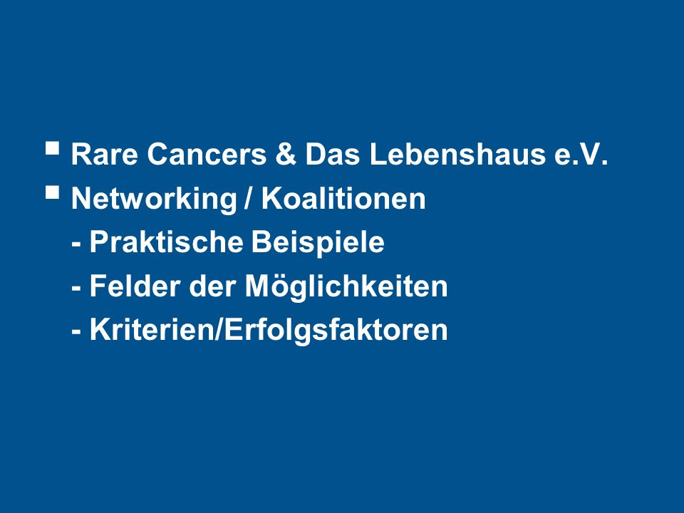 Hier steht Ihre Fußzeile Seite 13 Established in 2003: Voice of the European cancer patient community Motto: Nothing about us without us.