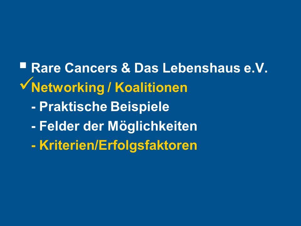 Hier steht Ihre Fußzeile Seite 29 Rare Cancers & Das Lebenshaus e.V.