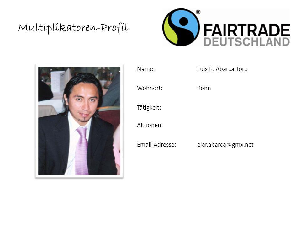 Multiplikatoren-Profil Name: Luis E.