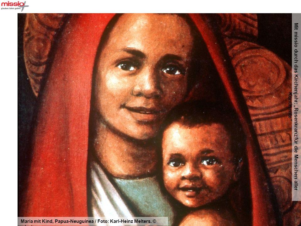Mit missio durch das Kirchenjahr: Rosenkranz für die Menschen aller Kontinente Juan Francisco Guzmán: Geborgensein, Guatemala / aus: missio-Kunstkalender September 2006.