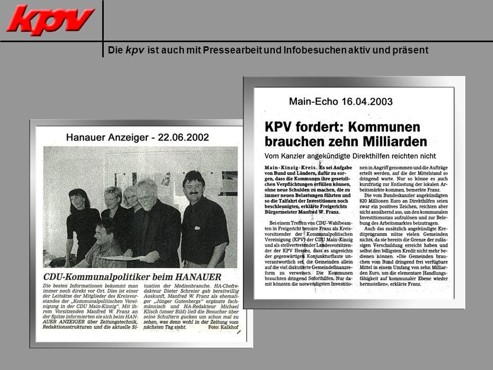 Die kpv ist auch mit Pressearbeit und Infobesuchen aktiv und präsent