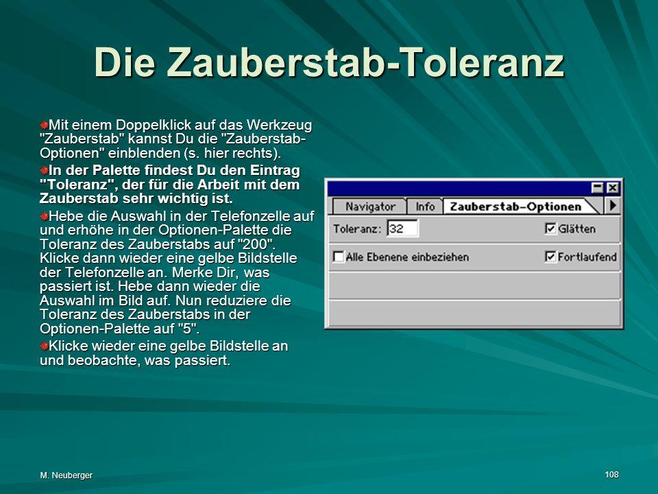M. Neuberger 108 Die Zauberstab-Toleranz Mit einem Doppelklick auf das Werkzeug