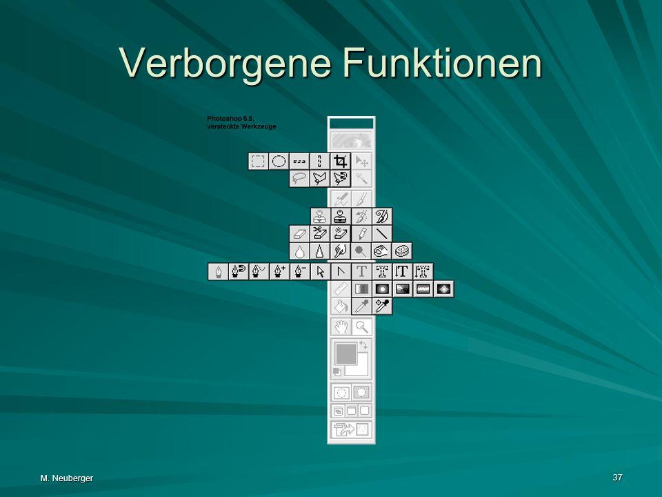 M. Neuberger 37 Verborgene Funktionen