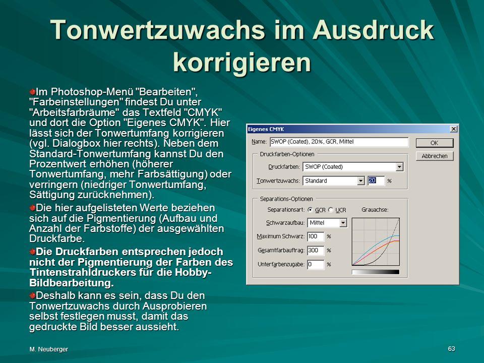 M. Neuberger 63 Tonwertzuwachs im Ausdruck korrigieren Im Photoshop-Menü