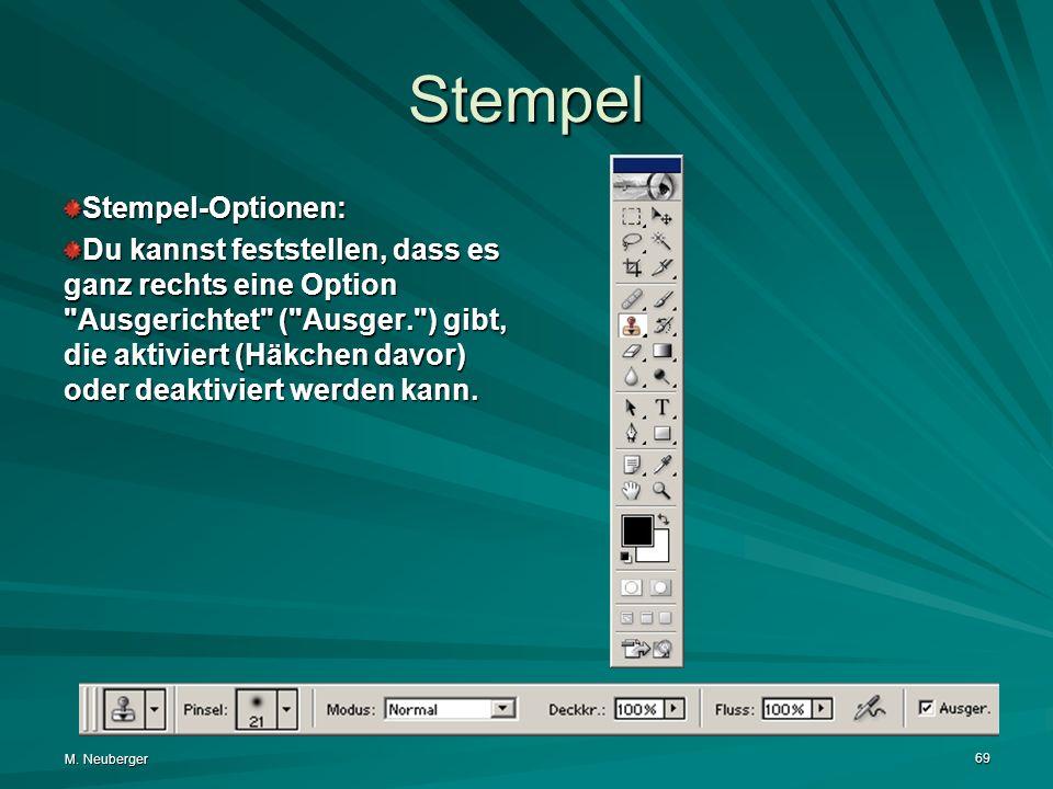 M. Neuberger 69 Stempel Stempel-Optionen: Du kannst feststellen, dass es ganz rechts eine Option