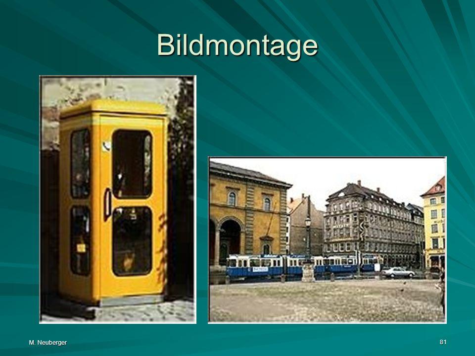 M. Neuberger 81 Bildmontage
