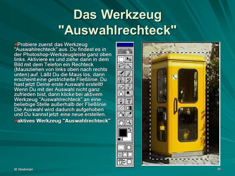 M. Neuberger 85 Das Werkzeug