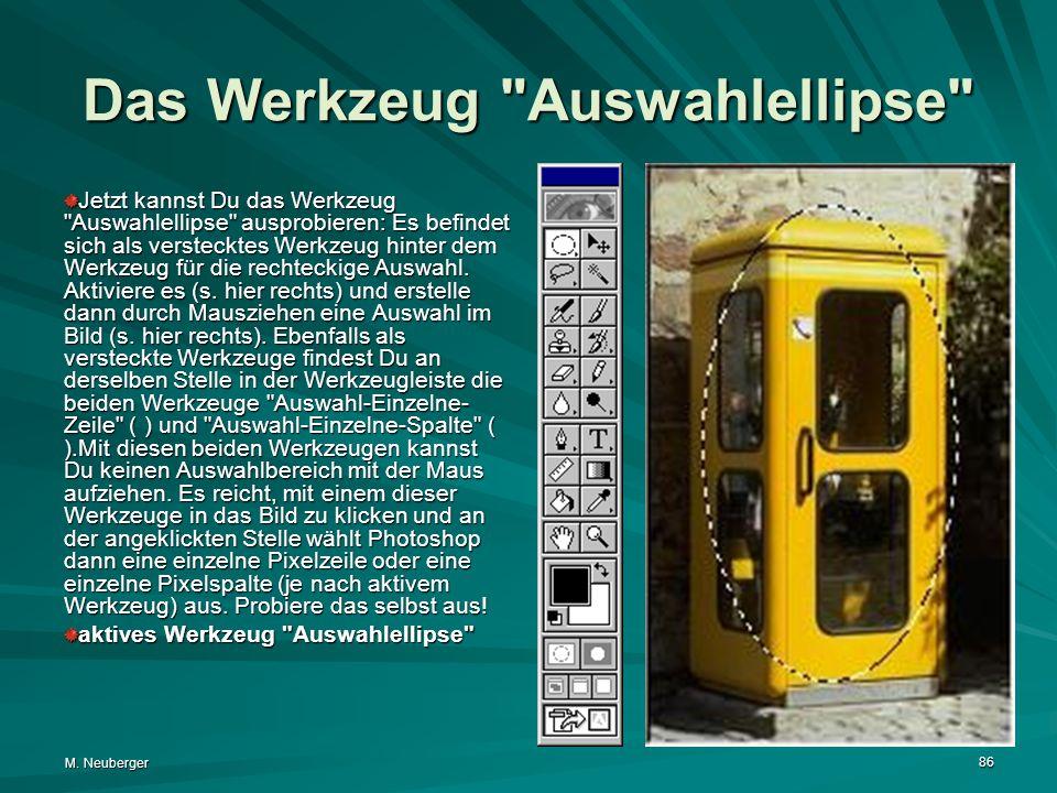 M. Neuberger 86 Das Werkzeug