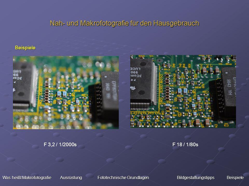 Nah- und Makrofotografie für den Hausgebrauch Beispiele Was heißt Makrofotografie Ausrüstung Fototechnische Grundlagen BildgestaltungstippsBeispiele W