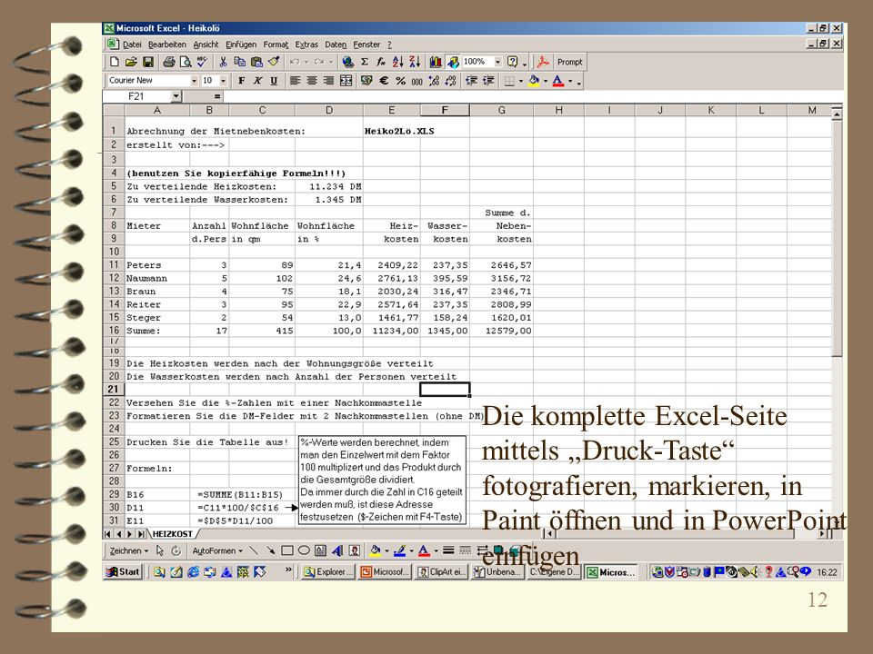 12 Die komplette Excel-Seite mittels Druck-Taste fotografieren, markieren, in Paint öffnen und in PowerPoint einfügen
