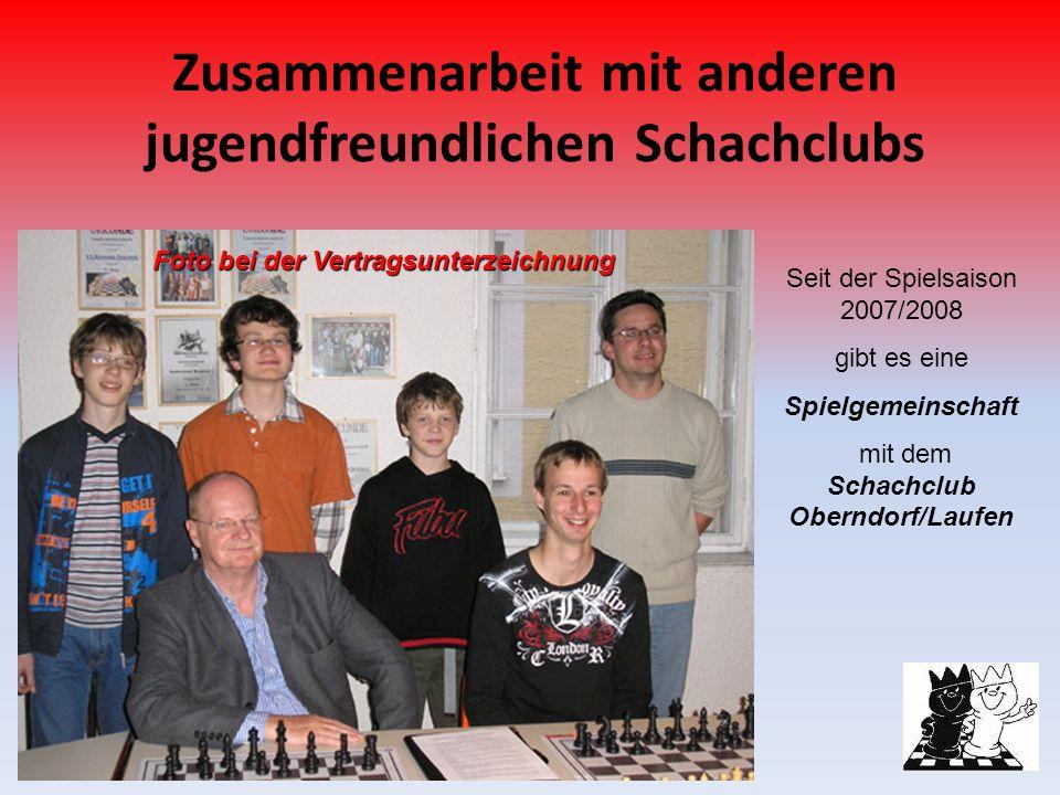 Zusammenarbeit mit anderen jugendfreundlichen Schachclubs Seit der Spielsaison 2007/2008 gibt es eine Spielgemeinschaft mit dem Schachclub Oberndorf/L