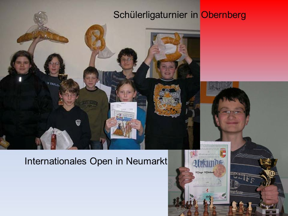 Schülerligaturnier in Obernberg Internationales Open in Neumarkt