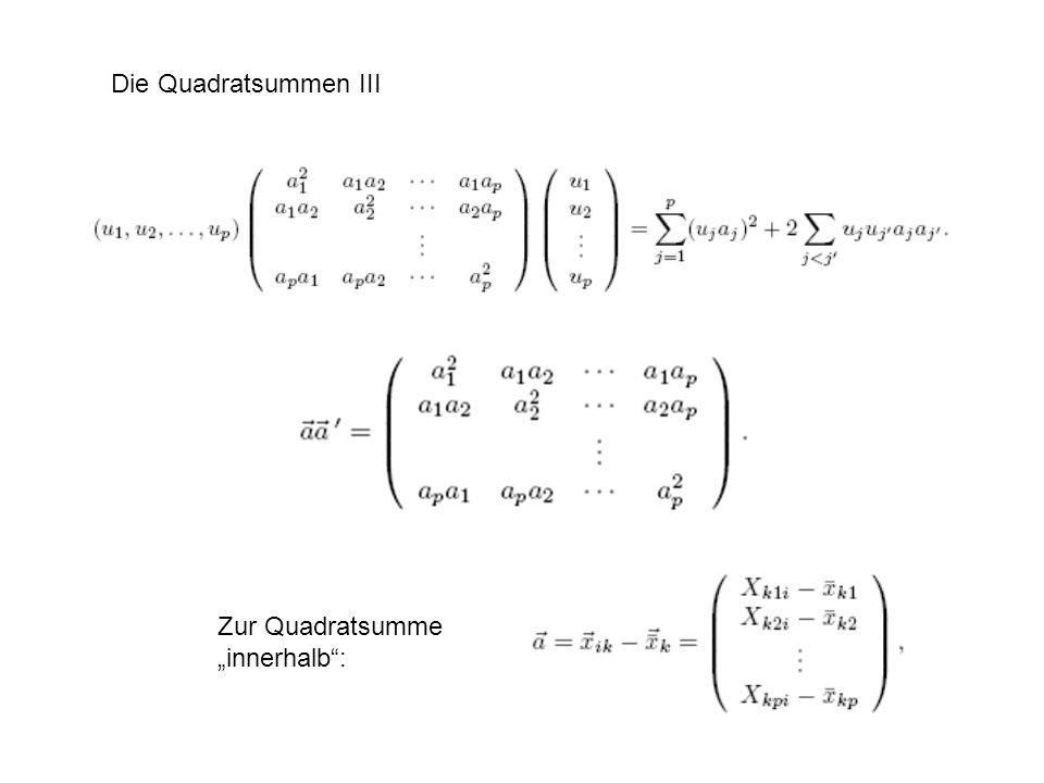 Die Quadratsummen III Zur Quadratsumme innerhalb: