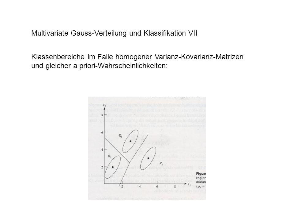 Multivariate Gauss-Verteilung und Klassifikation VII Klassenbereiche im Falle homogener Varianz-Kovarianz-Matrizen und gleicher a priori-Wahrscheinlic