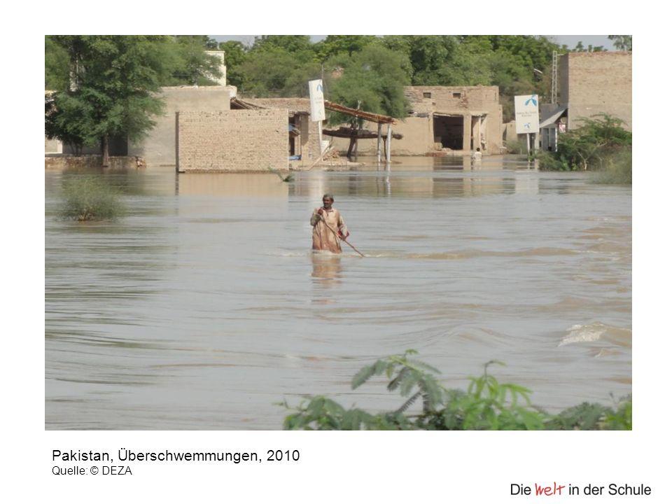 Pakistan, Überschwemmungen, 2010 Quelle: © DEZA