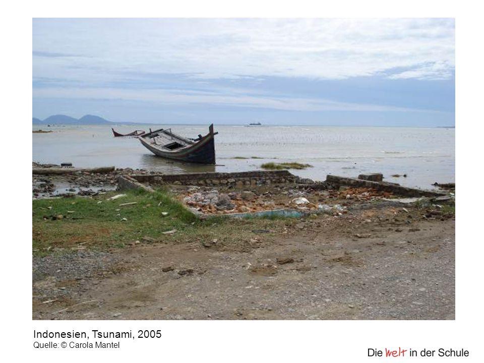 Indonesien, Tsunami, 2005 Quelle: © Carola Mantel