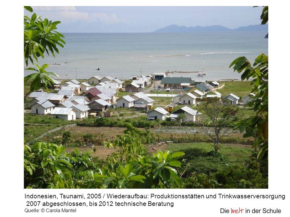 Indonesien, Tsunami, 2005 / Wiederaufbau: Produktionsstätten und Trinkwasserversorgung 2007 abgeschlossen, bis 2012 technische Beratung Quelle: © Caro