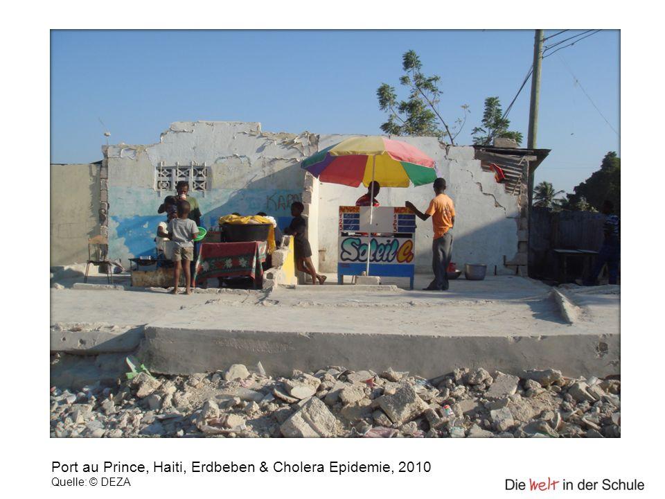 Port au Prince, Haiti, Erdbeben & Cholera Epidemie, 2010 Quelle: © DEZA