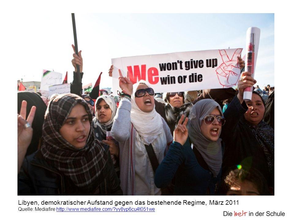 Libyen, demokratischer Aufstand gegen das bestehende Regime, März 2011 Quelle: Mediafire http://www.mediafire.com/?yy8yp6cu4t051wehttp://www.mediafire