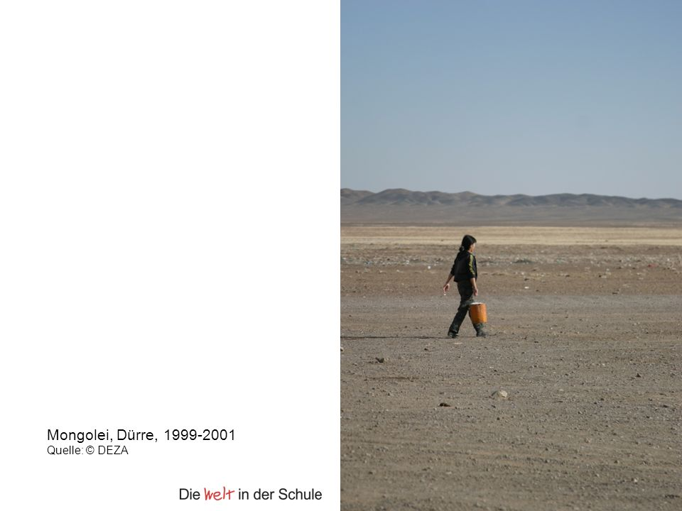 Mongolei, Dürre, 1999-2001 Quelle: © DEZA