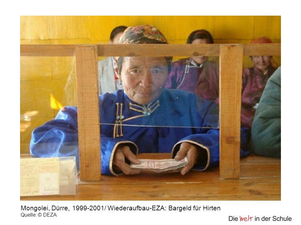 Mongolei, Dürre, 1999-2001/ Wiederaufbau-EZA: Bargeld für Hirten Quelle: © DEZA