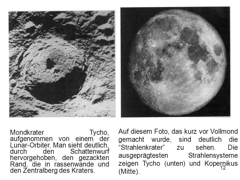 12 Mondkrater Tycho, aufgenommen von einem der Lunar-Orbiter. Man sieht deutlich, durch den Schattenwurf hervorgehoben, den gezackten Rand, die in ras