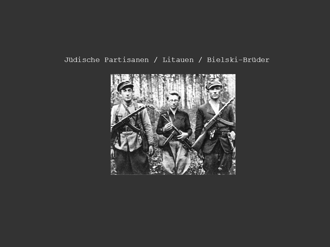 Jüdische Partisanen / Litauen / Bielski-Brüder