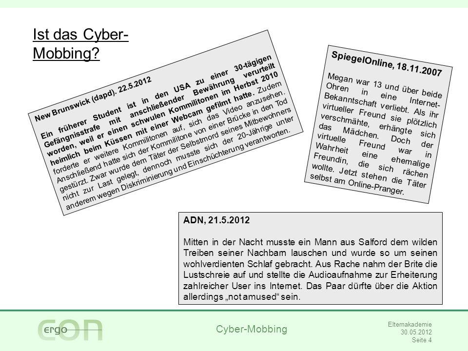 Cyber-Mobbing Elternakademie 30.05.2012 Seite 5 Was ist Mobbing.