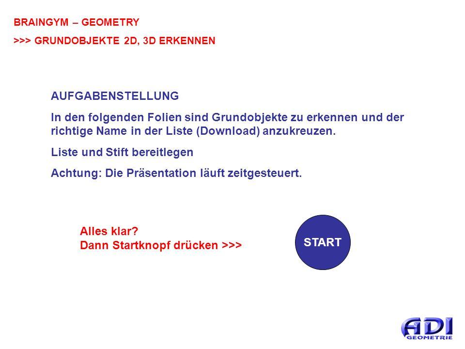 BRAINGYM – GEOMETRY >>> GRUNDOBJEKTE 2D, 3D ERKENNEN OBJEKT 20