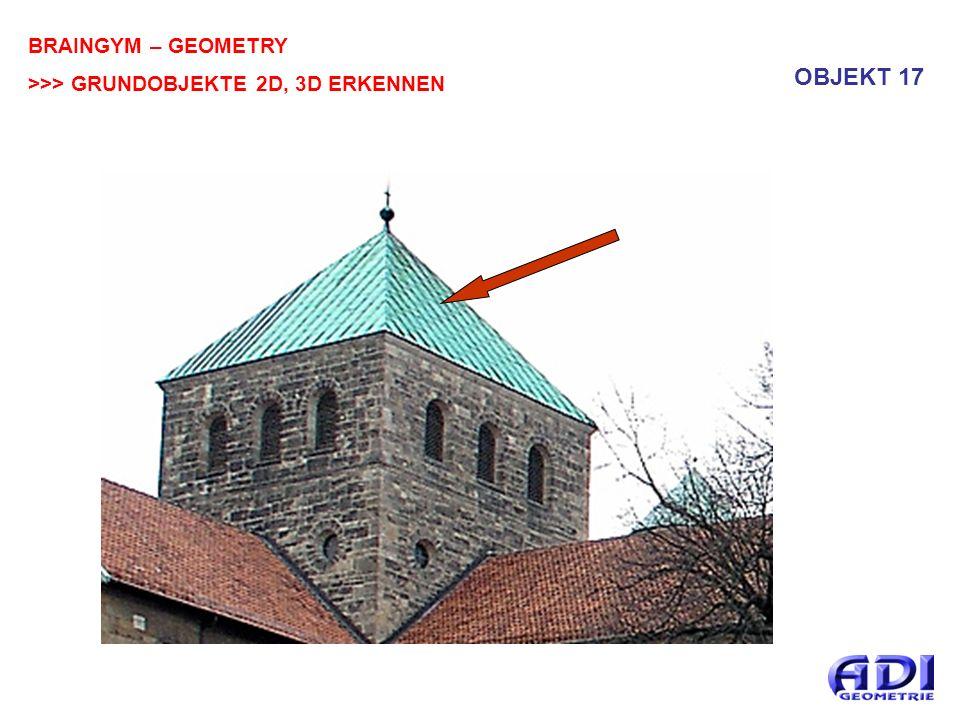 BRAINGYM – GEOMETRY >>> GRUNDOBJEKTE 2D, 3D ERKENNEN OBJEKT 17