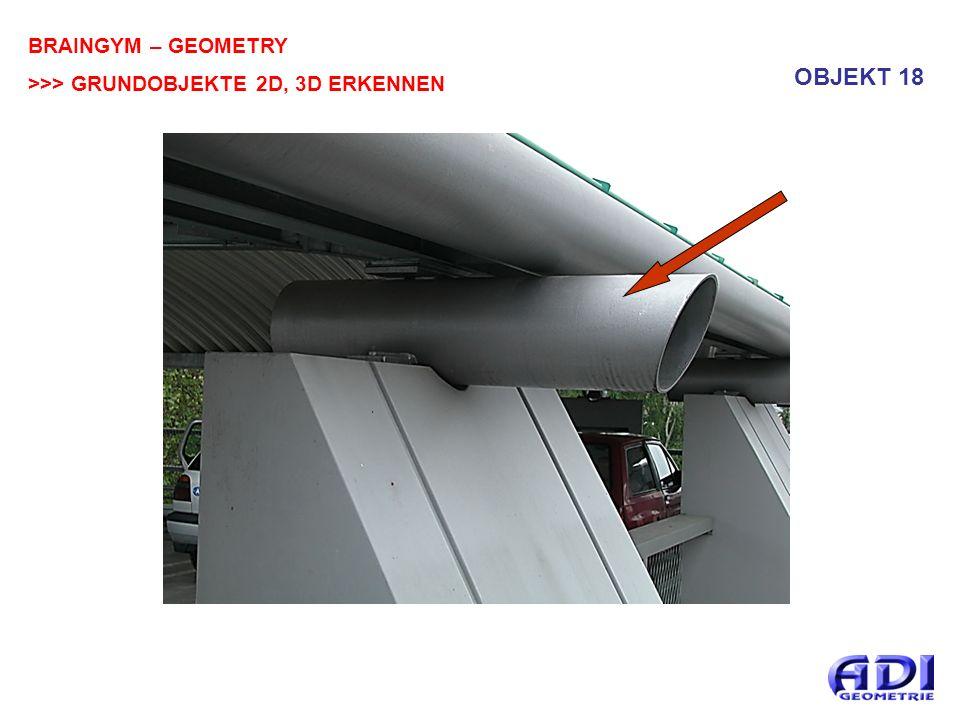 BRAINGYM – GEOMETRY >>> GRUNDOBJEKTE 2D, 3D ERKENNEN OBJEKT 18