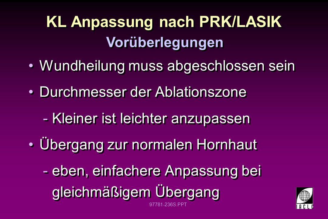 97781-237S.PPT Auswahl formstabiler KL Prolat -asphärisch -bi-asphärisch -bitorisch -Standarddesign Prolat -asphärisch -bi-asphärisch -bitorisch -Standarddesign Hornhauttopographie