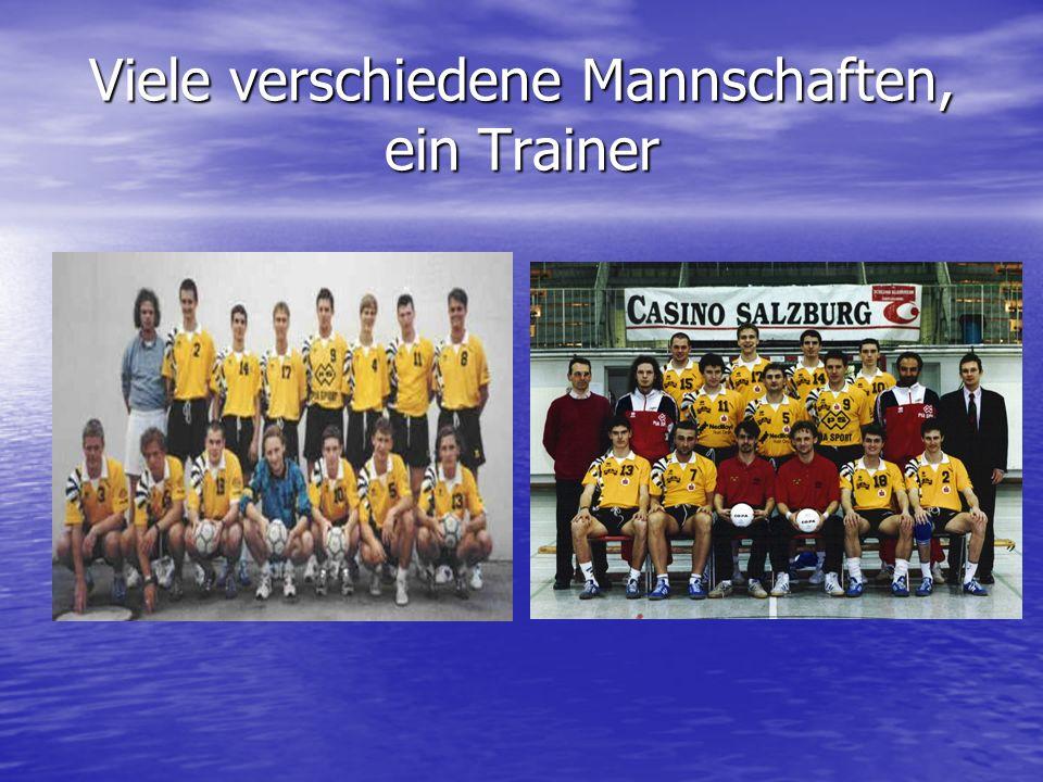 Viele verschiedene Mannschaften, ein Trainer
