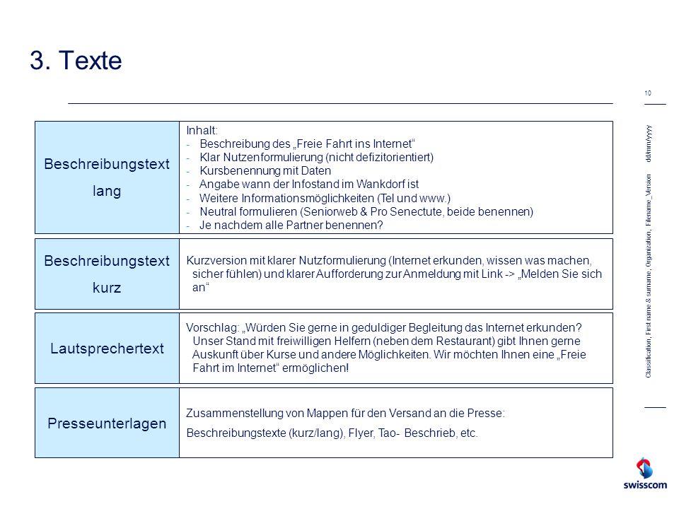 dd/mm/yyyy 10 Classification, First name & surname, Organization, Filename_Version 3. Texte Beschreibungstext lang Inhalt: -Beschreibung des Freie Fah