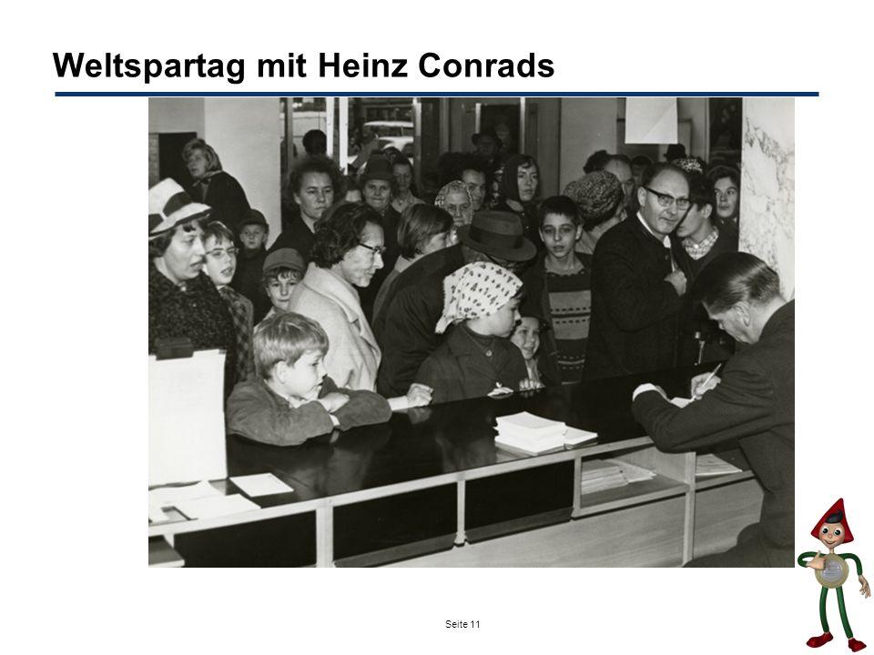 Seite 11 Weltspartag mit Heinz Conrads