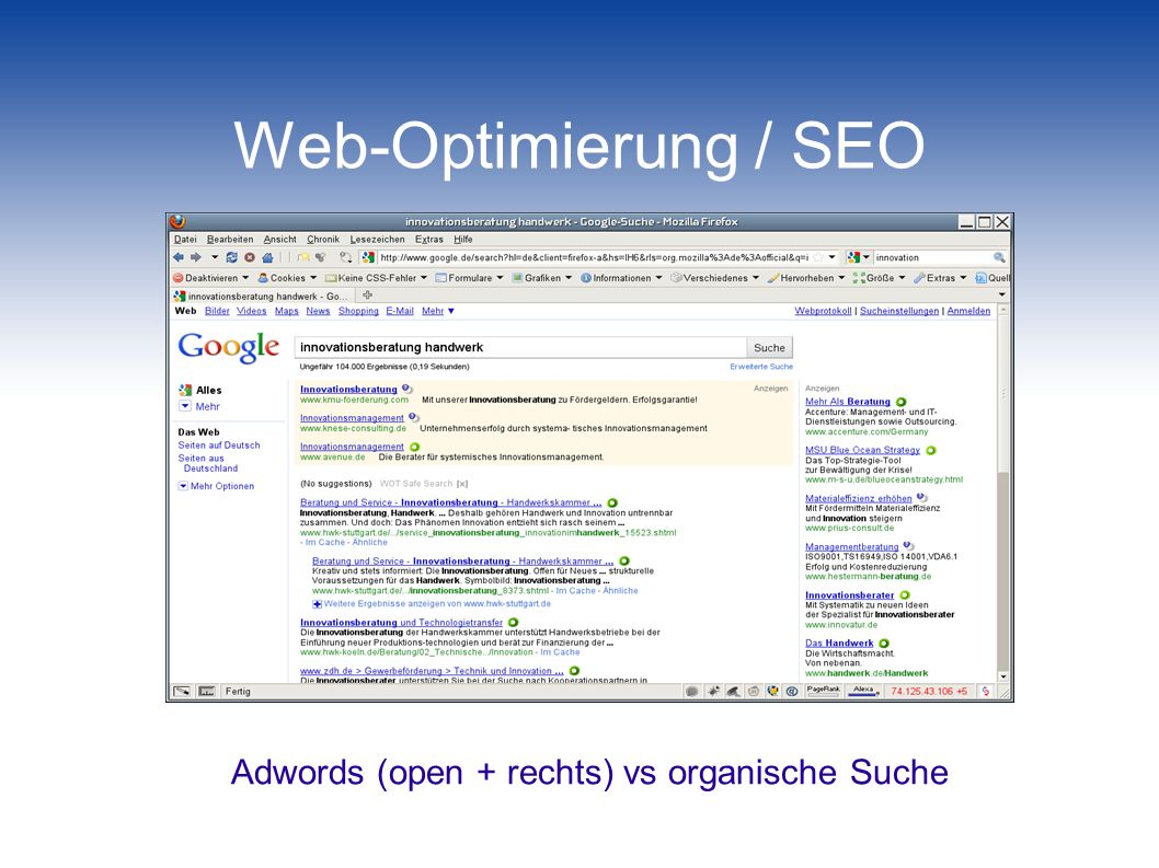 Web-Optimierung / SEO Adwords (open + rechts) vs organische Suche