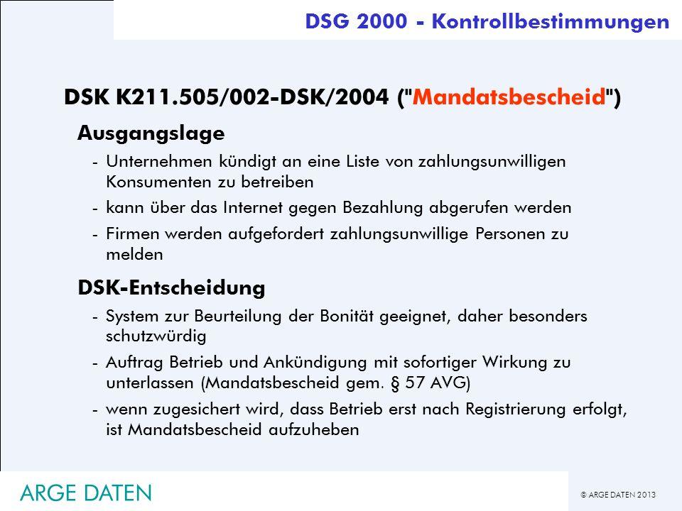 © ARGE DATEN 2013 ARGE DATEN DSK K211.505/002-DSK/2004 (