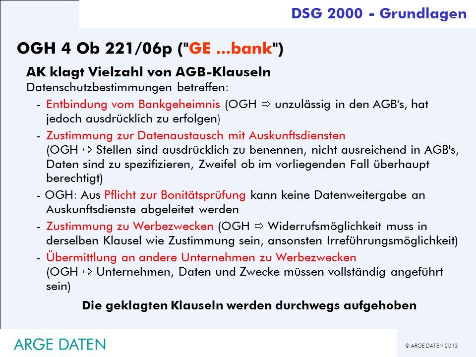 © ARGE DATEN 2013 ARGE DATEN OGH 4 Ob 221/06p (