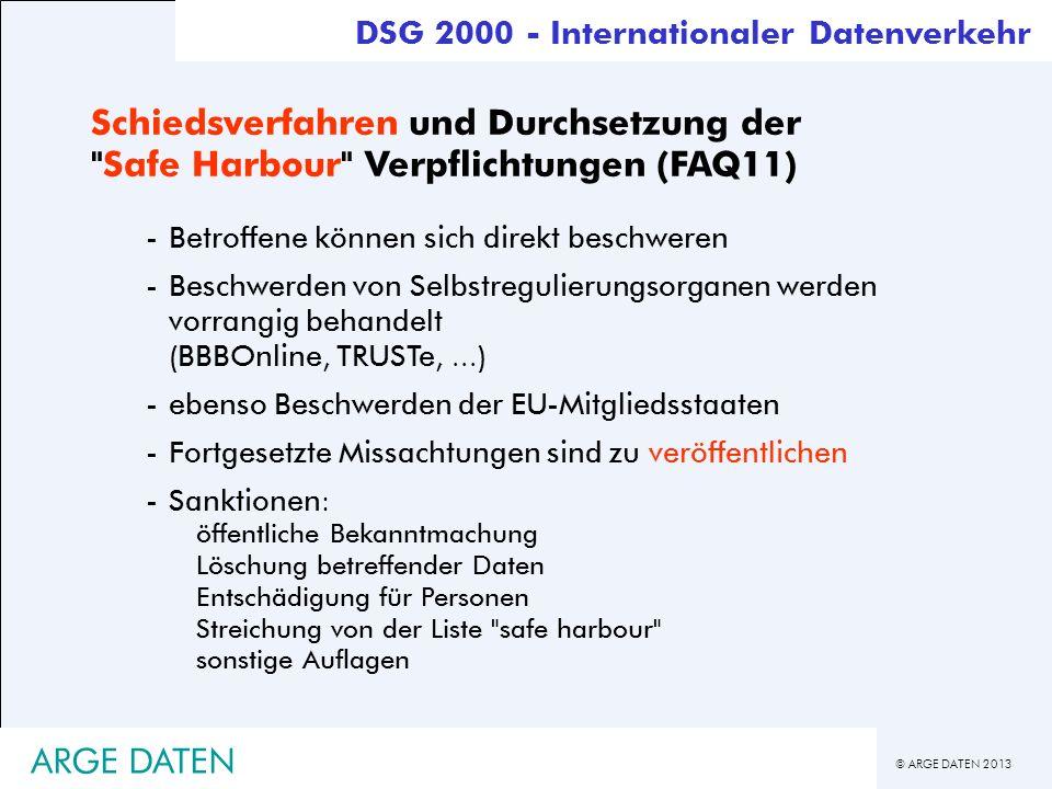© ARGE DATEN 2013 ARGE DATEN Schiedsverfahren und Durchsetzung der