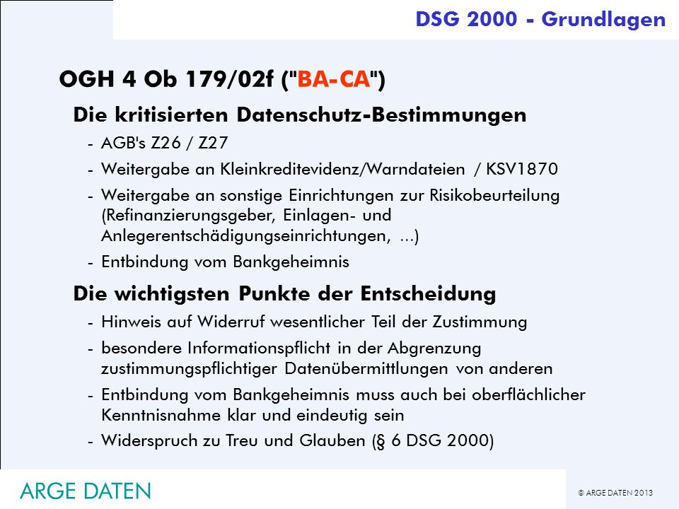 © ARGE DATEN 2013 ARGE DATEN OGH 4 Ob 179/02f (