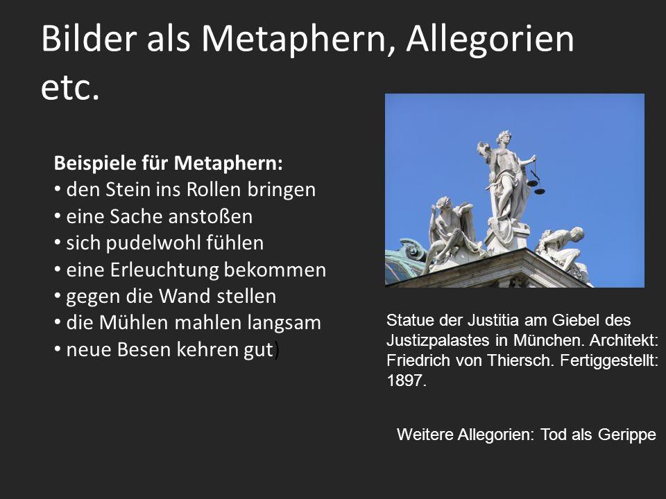 Bilder als Metaphern, Allegorien etc.Statue der Justitia am Giebel des Justizpalastes in München.