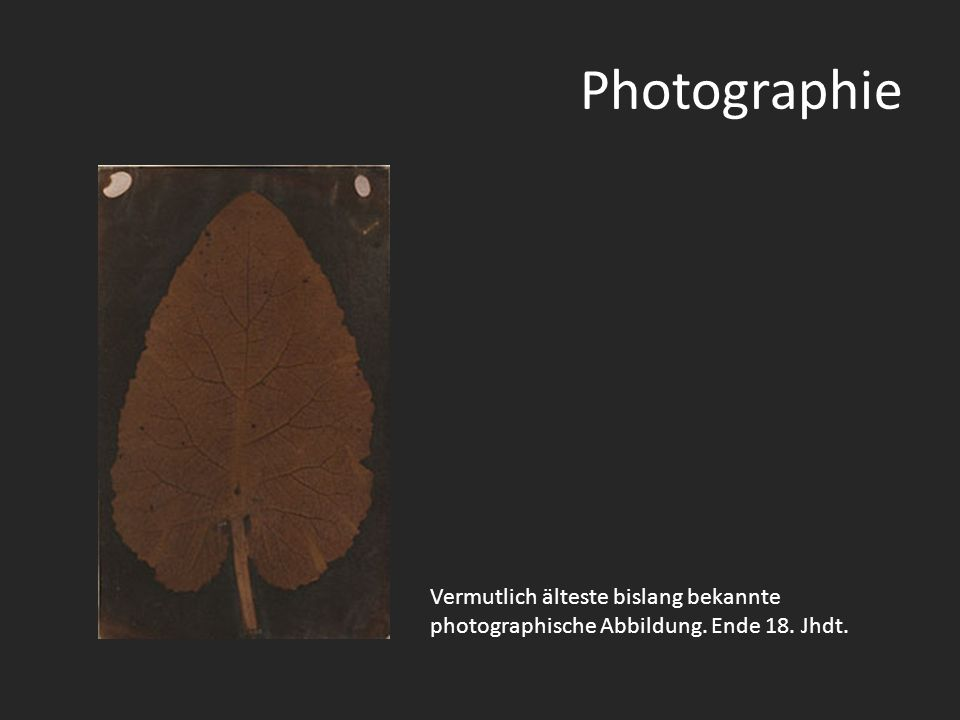 Photographie Vermutlich älteste bislang bekannte photographische Abbildung. Ende 18. Jhdt.
