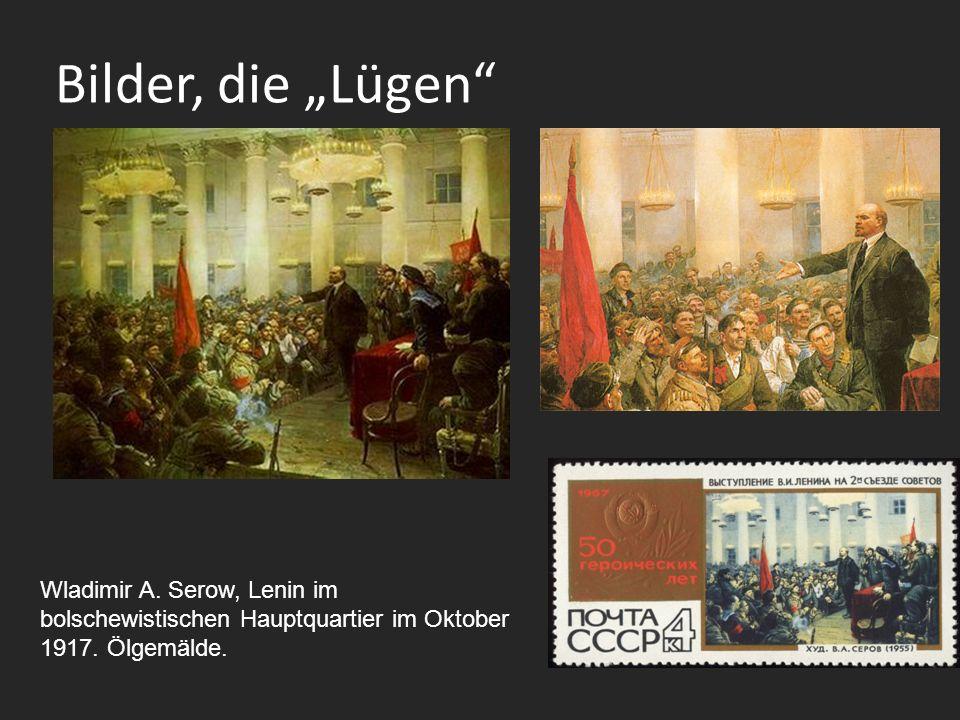 Bilder, die Lügen Wladimir A.Serow, Lenin im bolschewistischen Hauptquartier im Oktober 1917.