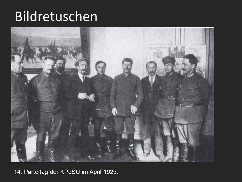 Bildretuschen 14. Parteitag der KPdSU im April 1925.