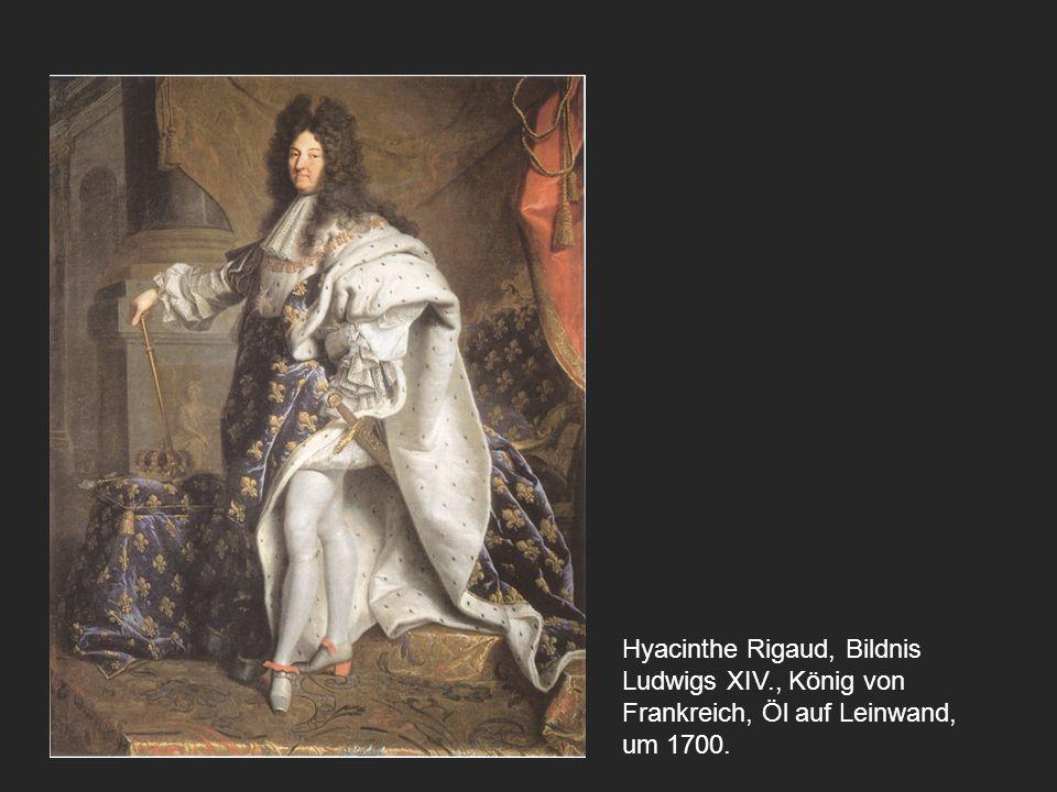 Hyacinthe Rigaud, Bildnis Ludwigs XIV., König von Frankreich, Öl auf Leinwand, um 1700.
