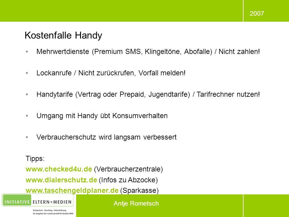 2007 Antje Rometsch Mehrwertdienste (Premium SMS, Klingeltöne, Abofalle) / Nicht zahlen! Lockanrufe / Nicht zurückrufen, Vorfall melden! Handytarife (