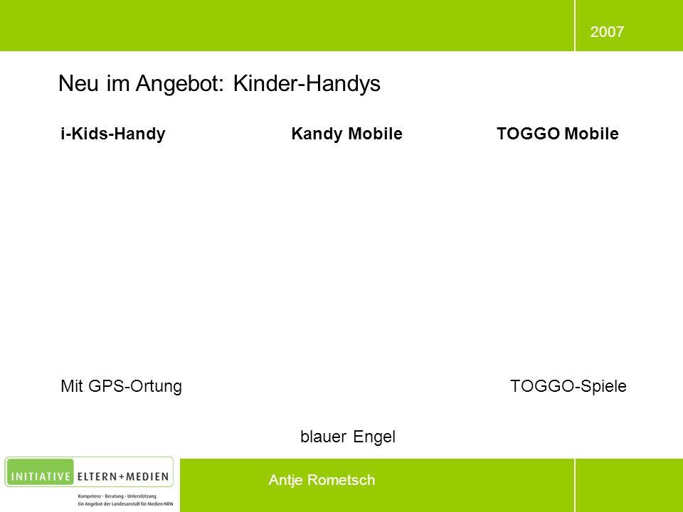 2007 Antje Rometsch i-Kids-HandyKandy MobileTOGGO Mobile Mit GPS-Ortung TOGGO-Spiele blauer Engel Neu im Angebot: Kinder-Handys
