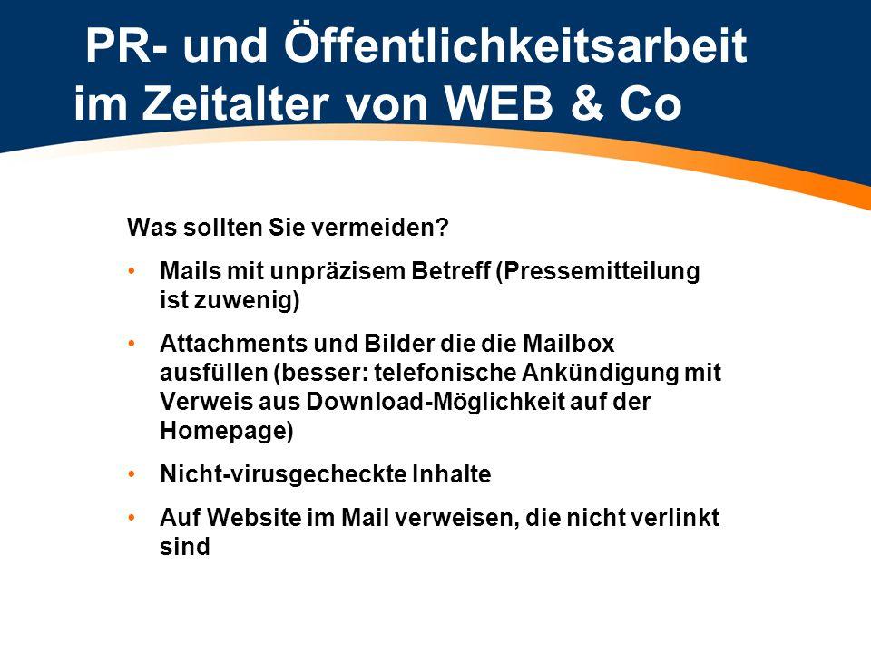 PR- und Öffentlichkeitsarbeit im Zeitalter von WEB & Co Der Online-Pressebereich: Was soll er beinhalten.