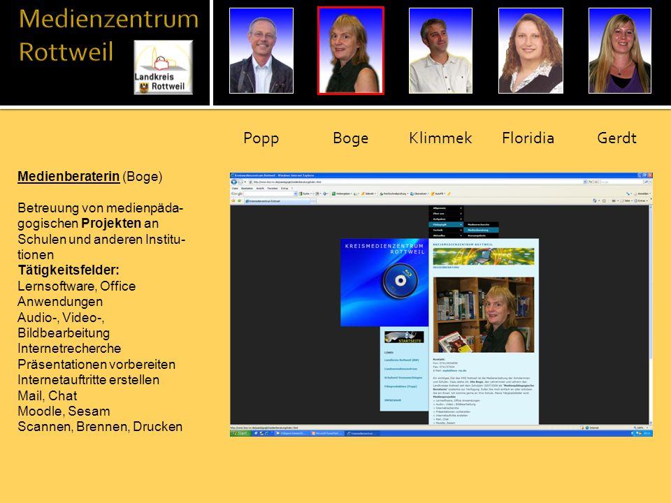 Medienberaterin (Boge) Betreuung von medienpäda- gogischen Projekten an Schulen und anderen Institu- tionen Tätigkeitsfelder: Lernsoftware, Office Anw